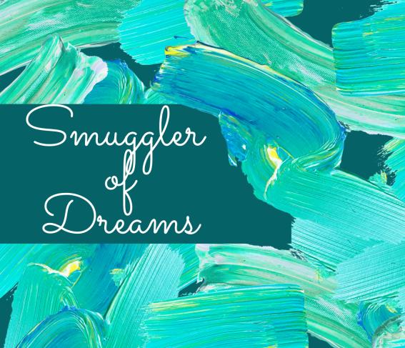 smuggler_of_dreams